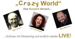 Crazy World Das Konzert danach
